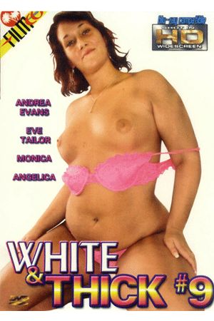 White and Thick Vol. 9