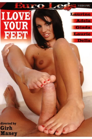 I Love Your Feet
